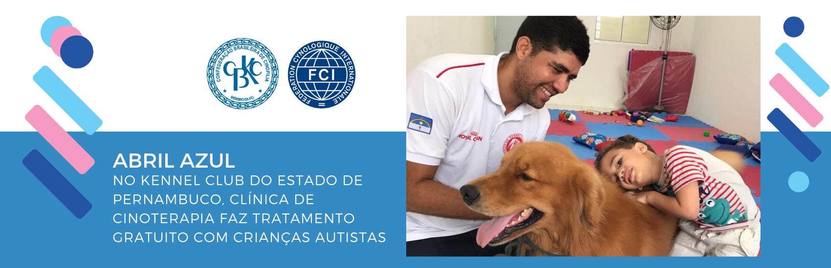 CBKC - Abril Azul - Cães no tratamento de crianças com Autismo