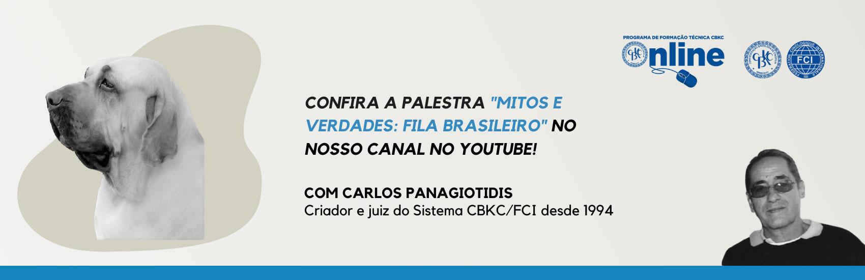 CBKC - Assista a Palestra do Fila Brasileiro