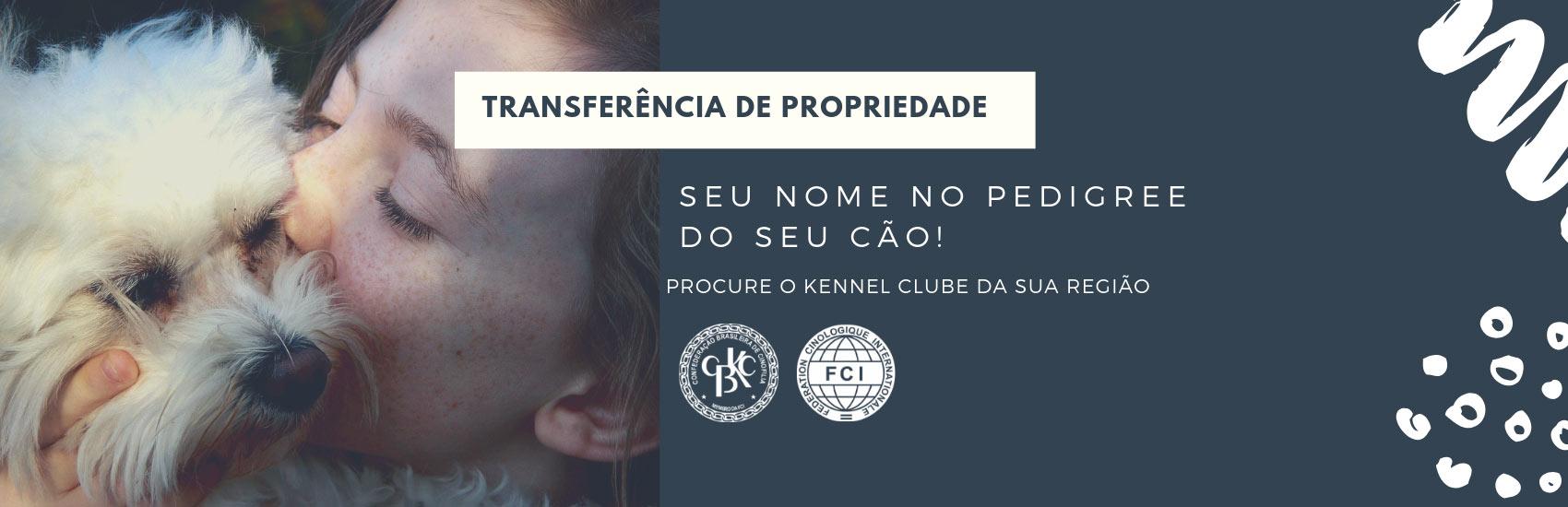 Dicas da CBKC: Tranferência de Propriedade