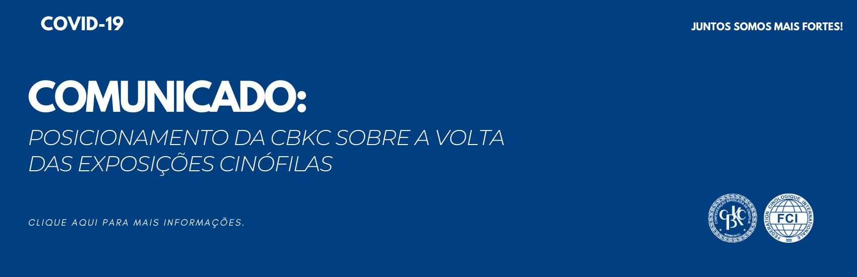 CBKC - Posicionamento CBKC Volta das Exposições